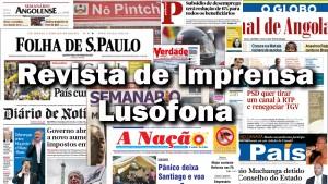 Revista de Imprensa Lusófona de 15 de setembro de 2021